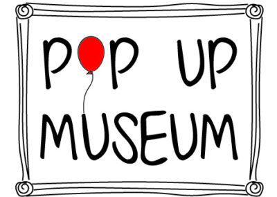 Pop Up Museums are popping up!